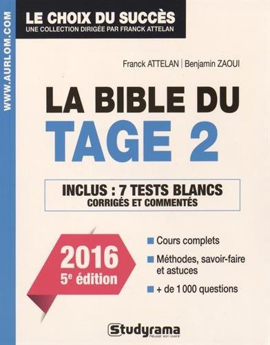 La bible du tage 2 : Cours complet, méthodes savoir-faire et astuces, plus de 1000 questions