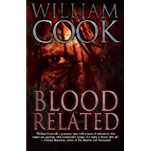Blood Related by William Cook (2015-07-17)