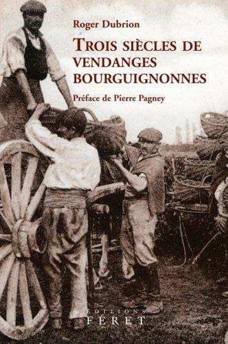 Trois sicles de vendanges bourguignonnes : Les apports de l'exprience vigneronne, de l'oenologie, de la mtorologie et de la climatologie du XVIIIe au XXe sicle
