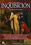 Breve historia de la Inquisición (Narrativa Nowtilus)