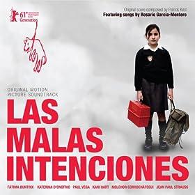 The Bad Intentions (Original Motion Picture Soundtrack) [Las Malas Intenciones]