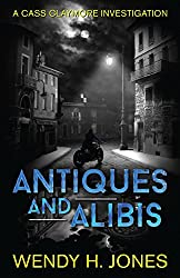 Antiques and Alibis (Cass Claymore Investigates Book 1)