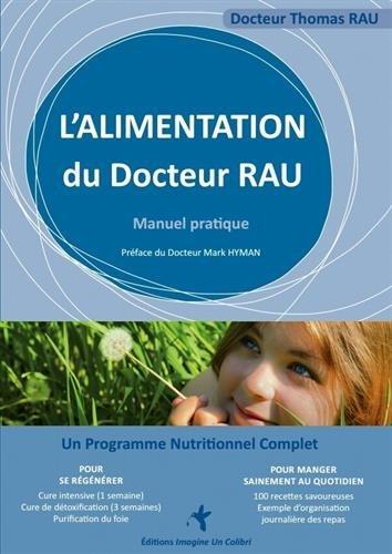 L'alimentation du Docteur Rau par Thomas Rau