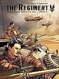 The Regiment - L'Histoire vraie du SAS - tome 2 - Livre 2