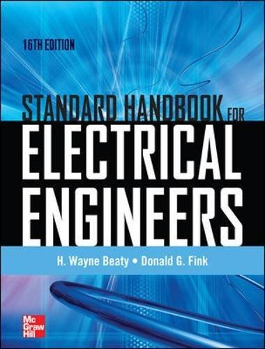 Standard Handbook for Electrical Engineers Sixteenth Edition por H. Wayne Beaty