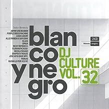 Blanco y Negro Dj Culture Vol.32