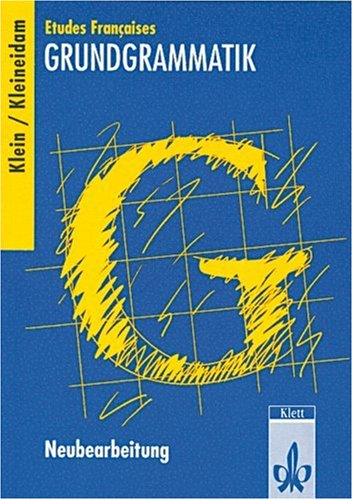 Klett Etudes Francaises Grundgrammatik. Neubearbeitung