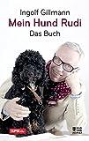 Mein Hund Rudi: Das Buch