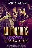 Millonarios y Amor Verdadero: Colección de 3 Novelas de Romance y Erótica con Secretos, Mentiras y Pasión