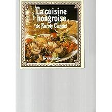 Cuisine hongroise livres for Cuisine hongroise