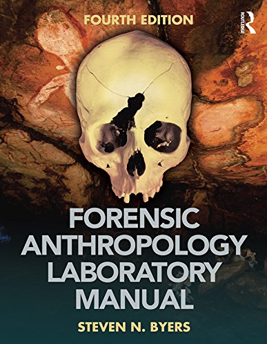 Forensic Anthropology Laboratory Manual por Steven N. Byers epub