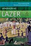 Introdução ao Lazer (Portuguese Edition)