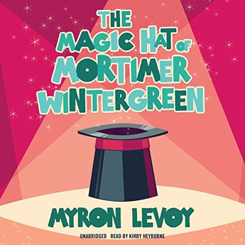 The Magic Hat of Mortimer Wintergreen  Audiolibri