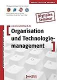 Organisation und Technologiemanagement, CD-ROMDigitales Seminar. Mit 44 Aufgaben nebst Musterlösungen und 184 Verständnisfragen