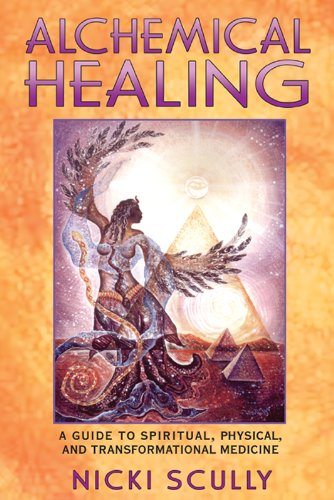 alchemical-healing-a-guide-to-spiritual-physical-and-transformational-medicine