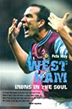 West Ham: Irons in the Soul