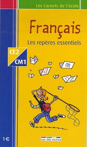 Français CE2-CM1 : Les repères essentiels