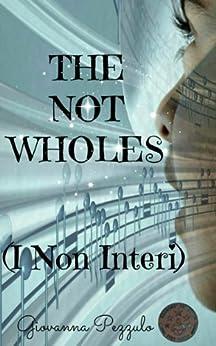 I Non Interi (Italian Edition) par [Pezzulo, Giovanna]