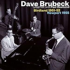 Birdland 1951-52 / Newport 1955