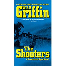 Shooters, The : A Presidential Agent Novel (Presidential Agent Novels)