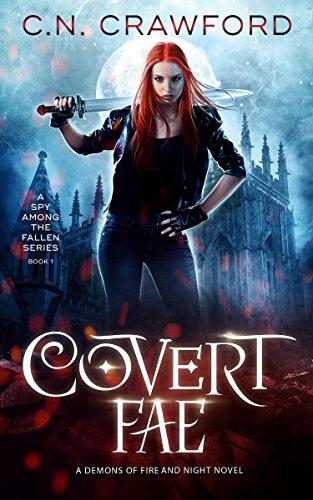 Covert Fae (A Spy Among the Fallen Book 1) par C.N. Crawford