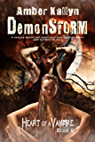 Demonstorm (Heart of a Vampire, Book 6) (English Edition)