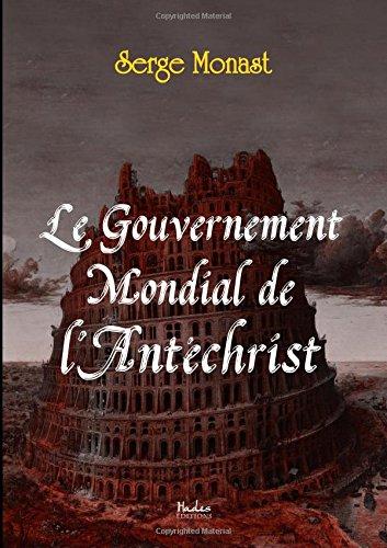 Le Gouvernement Mondial de l Antechrist