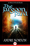 The Jargoon Pard (Witch World Series 2: High Hallack Cycle)