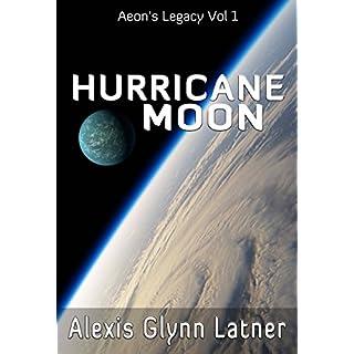 Hurricane Moon (Aeon's Legacy Book 1)