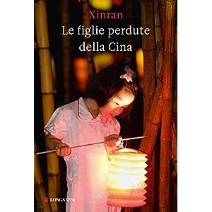 Le figlie perdute della Cina (La Gaja scienza)