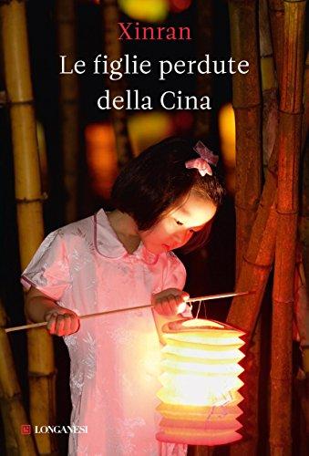 Le figlie perdute della Cina (La Gaja scienza) di [Xinran]