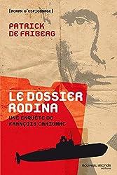 Le dossier Rodina: Une enquête de François Carignac (ROMAN D ESPIONN)