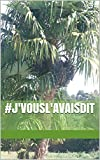 #j'vousl'avaisdit