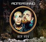 Anklicken zum Vergrößeren: Rotersand - Hey You (Audio CD)