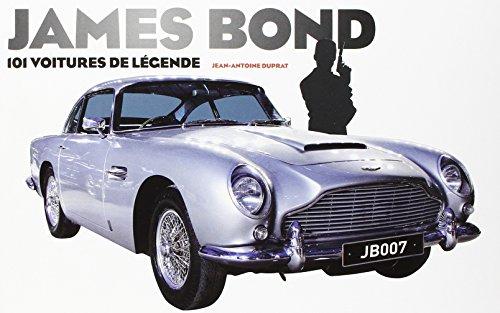 James Bond - 101 voitures de légende