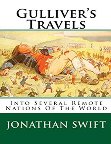 Gulliver's Travels Into Several Remote Nations Of