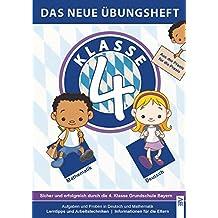 Klasse 4: Sicher und erfolgreich durch die 4. Klasse Grundschule Bayern