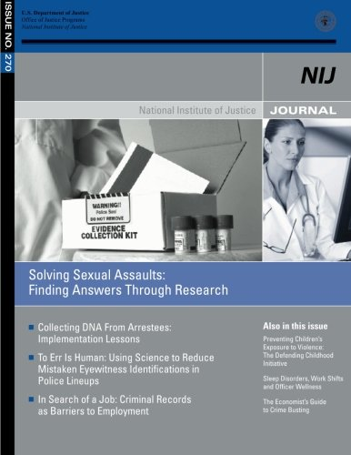 Solving Sexual Assaults: Finding Answers Through Research por U.S. Department of Justice