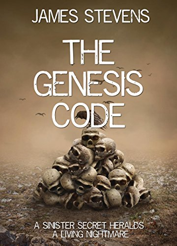 THE GENESIS CODE: A sinister secret heralds a living nightmare (The second book in the Jared Hunter trilogy)