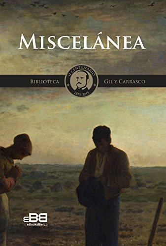 Miscelánea: Ensayo y crítica literaria en la vanguardia europea del Romanticismo (Biblioteca Gil y Carrasco nº 5)