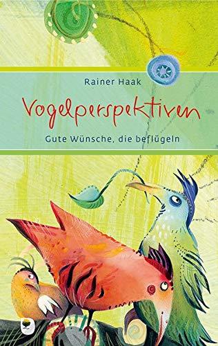 Vogelperspektiven: Gute Wünsche, die beflügeln (Eschbacher Präsent)