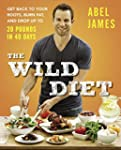 The Wild Diet: Get Back to Your Roots...