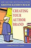 Creating Your Author Brand (WMG Writers Guides)