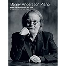 Benny Andersson Piano -Music from ABBA, Chess and more - 21 transcriptions for piano solo- (Piano Solo Book): Songbook für Klavier