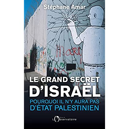 Le Grand Secret d'Israël (EDITIONS DE L'O)