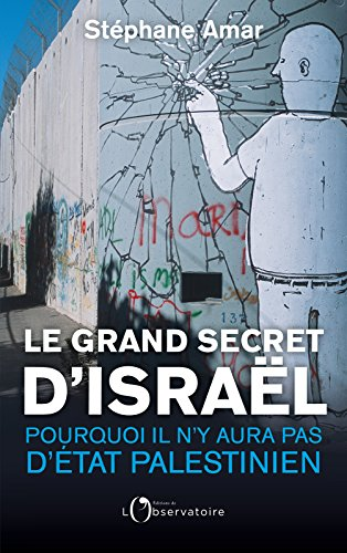 Le Grand Secret d'Israël par Stéphane Amar