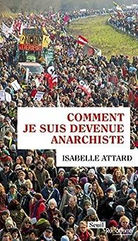 Comment je suis devenue anarchiste par Isabelle Attard