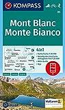 KOMPASS Wanderkarte Mont Blanc, Monte Bianco: 4in1 Wanderkarte 1:50000 mit Aktiv Guide und Detailkarten inklusive Karte zur offline Verwendung in der ... 1:50 000 (KOMPASS-Wanderkarten, Band 85) -