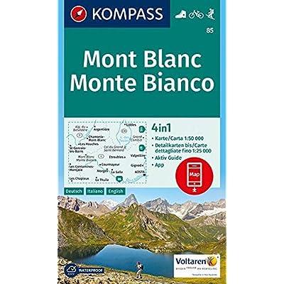 Mont Blanc, Monte Bianco: 4In1 Wanderkarte 1:50000 Mit Aktiv Guide Und Detailkarten Inklusive Karte Zur Offline Verwendung In Der Kompass-App. ... [Lingua Tedesca]: Wandelkaart 1:50 000