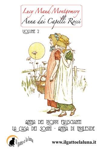 Anna dai Capelli Rossi Volume 2